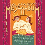 A nagy mesealbum II. (The Big Album Of Fairy Tales II.)